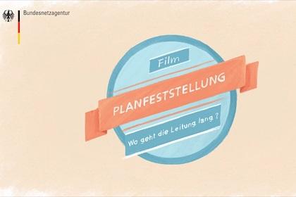 """Screenshot aus dem Video """"Netzausbau: Planfeststellung""""; Qulle: BNetzA"""